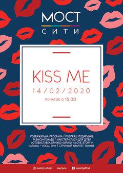 Посмотреть афишу: KISS ME in MOST-city