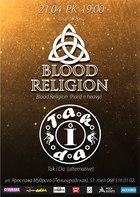 Посмотреть афишу: Tак i Da / Blood Religion