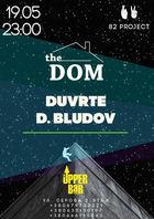 Посмотреть афишу: The Dom