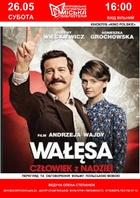 Посмотреть афишу: Lech Wałęsa. Człowiek z nadziei