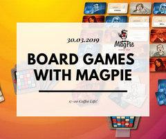Посмотреть афишу: Board games with MagPie