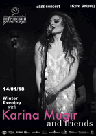 Посмотреть афишу: Winter Evening with Karina Mugir and friends