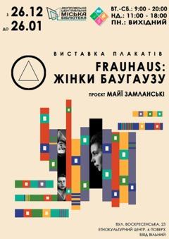 Посмотреть афишу: Frauhaus: жінки Баугаузу