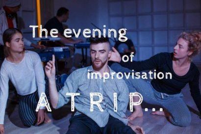 Вечер импровизации / A T R I P