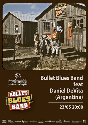Bullet Blues Band feat Daniel DeVita