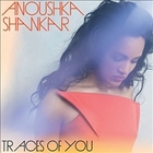 Anoushka SHANKAR, «Traces of You»