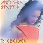 Anoushka SHANKAR, «Traces of You»